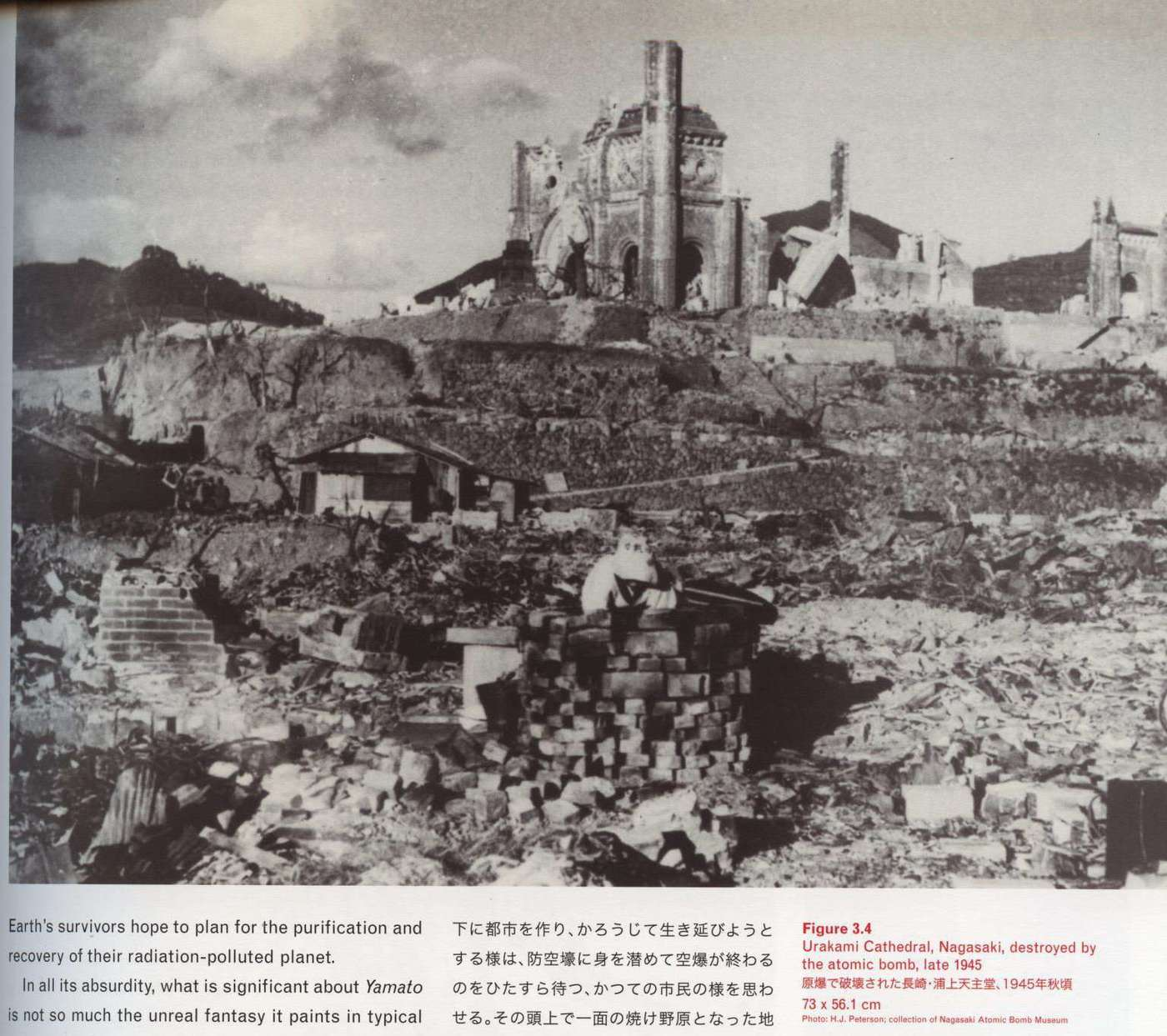Caption right top: Urakami Cathedral, Nagasaki, destroyed by the atomic bomb, late 1945