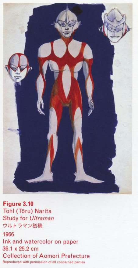 Caption bottom right: Tohl (Toru) Narita, Study for Ultraman, 1966, Ink and watercolor on paper, 36.1 x 25.2 cm, Collection of Aomori Prefecture